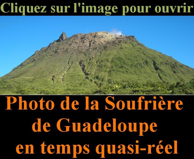 Photo de la Soufri�re de Guadeloupe vu du Hou�lmont en temps quasi-r�el